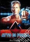 Atto di forza dvd