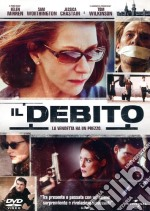 Il debito film in dvd di John Madden