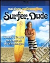 (Blu Ray Disk) Surfer, Dude dvd