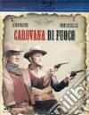 (Blu Ray Disk) Carovana Di Fuoco dvd