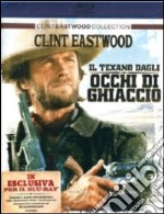 Il texano dagli occhi di ghiaccio film in dvd di Clint Eastwood