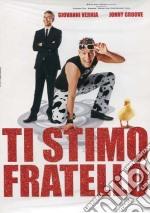 Ti Stimo Fratello film in dvd di Paolo Uzzi,Giovanni Vernia