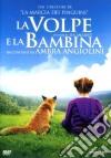 Volpe E La Bambina (La) dvd
