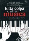 Tutta Colpa Della Musica dvd