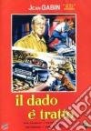 Dado E' Tratto (Il) dvd