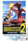 Abbronzatissimi 2 - Un Anno Dopo dvd