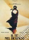 Te' Nel Deserto (Il) dvd