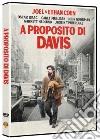 A Proposito Di Davis dvd