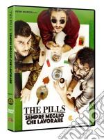 Pills (The) - Sempre Meglio Che Lavorare dvd