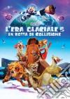 Era Glaciale (L') - In Rotta Di Collisione (3D) (Blu-Ray 3D+Blu-Ray) dvd