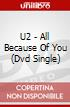 U2 - All Because Of You (Dvd Single)