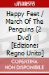 Happy Feet / March Of The Penguins (2 Dvd) [Edizione: Regno Unito] dvd