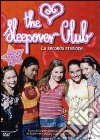 The Sleepover Club. Stagione 2. Vol. 3 dvd