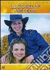Le sorelle McLeod. Stagione 1 dvd