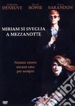 Miriam Si Sveglia A Mezzanotte film in dvd di Tony Scott