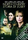 North Country. La storia di Josey
