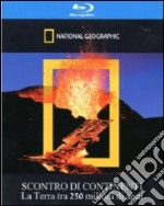 (Blu Ray Disk) Scontro di continenti. National Geographic film in blu ray disk
