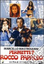 Permette? Rocco Papaleo film in dvd di Ettore Scola
