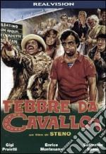 Febbre Da Cavallo film in dvd di Steno (Stefano Vanzina)