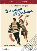 Un colpo di fortuna film in dvd di Preston Sturges