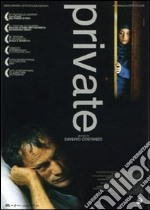 Private film in dvd di Saverio Costanzo