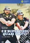 Due Superpiedi Quasi Piatti (I) dvd