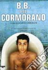 B. B. & il cormorano dvd