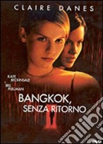 Bangkok Senza Ritorno film in dvd di Jonathan Kaplan