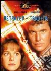 Betrayed - Tradita dvd