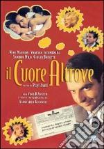 Il Cuore Altrove  film in dvd di Pupi Avati