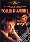 Follia D'Amore  dvd