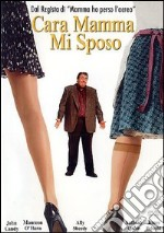 Cara mamma, mi sposo film in dvd di Chris Columbus