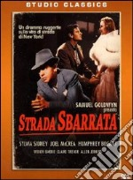 Strada sbarrata film in dvd di William Wyler