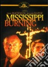 Mississippi Burning. Le radici dell'odio dvd
