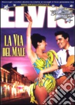 La Via Del Male  film in dvd di Michael Curtiz