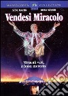 Vendesi Miracolo dvd