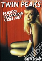 Fuoco cammina con me film in dvd di David Lynch