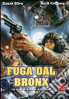 Fuga Dal Bronx dvd