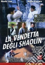 La Vendetta Degli Shaolin  film in dvd di Chiu Lee
