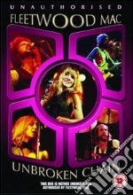 Fleetwood Mac - Unbroken Chain film in dvd