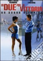 In Due Per La Vittoria film in dvd di Sean McNamara