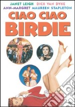 Ciao Ciao Birdie film in dvd di George Sidney