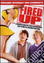 Fired Up! film in dvd di Will Gluck
