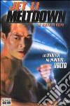 Meltdown - La Catastrofe dvd