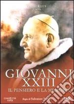 Giovanni XXIII - Il Pensiero E La Memoria film in dvd di Salvatore Nocita