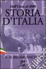 Storia d'Italia. Vol. 04. Il regime fascista (1922 - 1939) film in dvd