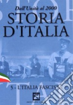 Storia d'Italia. Vol. 05. L'Italia fascista (1923 - 1939) film in dvd
