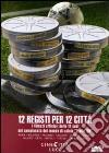 12 Registi Per 12 Citta' dvd