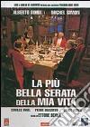 La più bella serata della mia vita film in dvd di Ettore Scola