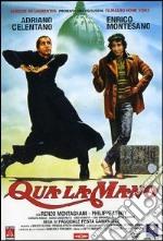 Qua La Mano film in dvd di Pasquale Festa Campanile